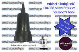 Breville BFP400 BFP450 Food Processor Disc Spindle BFP400/40